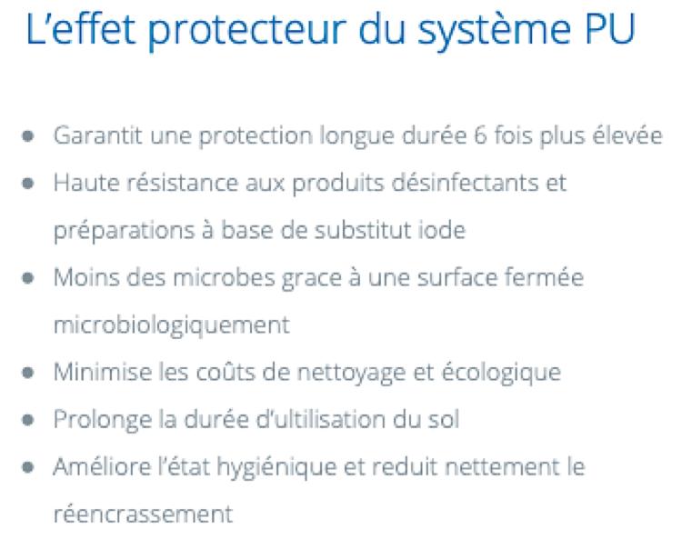 Effet protecteur du système PU. Ce vernis protège et empêche la prolifération de germes.